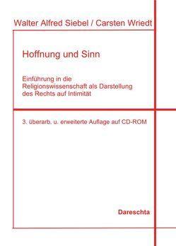 Hoffnung und Sinn von Siebel,  Walter Alfred, Wriedt,  Carsten