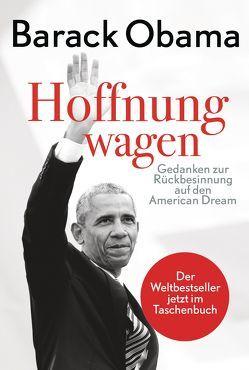 Hoffnung wagen von Dierlamm,  Helmut, Obama,  Barack, Schäfer,  Ursel