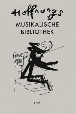 Hoffnungs Musikalische Bibliothek von Hoffnung,  Gerard