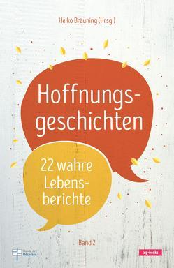 Hoffnungsgeschichten (Band 2) von Bräuning,  Heiko