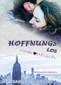 Hoffnungslos romantisch von Hinrichs,  Sannah