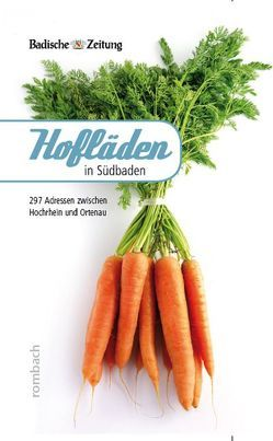 Hofläden in Südbaden von Hodeige,  Christian H
