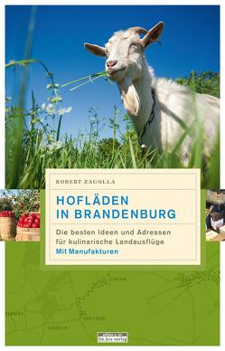 Hofläden in Brandenburg von Kirschey-Feix,  Ingrid, Topp,  Marijke, Zagolla,  Robert, Zimmermann,  Matthias