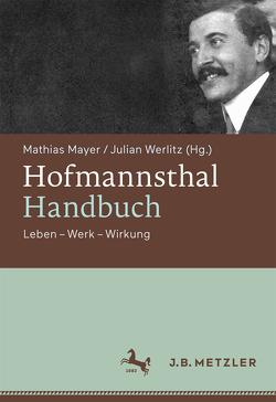 Hofmannsthal-Handbuch von Mayer,  Mathias, Werlitz,  Julian