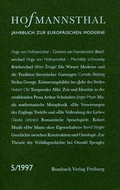 Hofmannsthal-Jahrbuch. Jahrbuch zur europäischen Moderne von Neumann,  Gerhard, Renner,  Ursula, Schnitzler,  Günter, Wunberg,  Gotthart