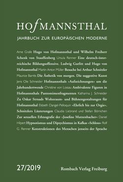 Hofmannsthal – Jahrbuch zur Europäischen Moderne von Bergengruen,  Maximilian, Honold,  Alexander, Neumann,  Gerhard, Renner,  Ursula, Schnitzler,  Günter, Wunberg,  Gotthart