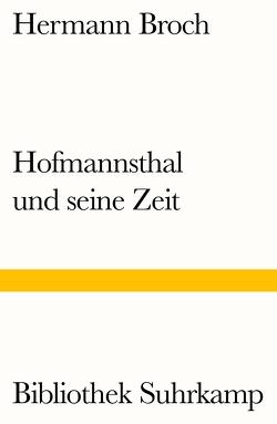 Hofmannsthal und seine Zeit von Broch,  Hermann, Lützeler,  Paul-Michael