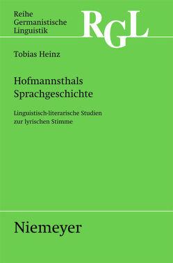 Hofmannsthals Sprachgeschichte von Heinz,  Tobias