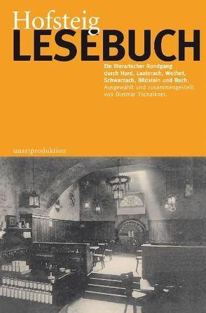 Hofsteig Lesebuch von Gabriel,  Ulrich, Tschaikner,  Dietmar