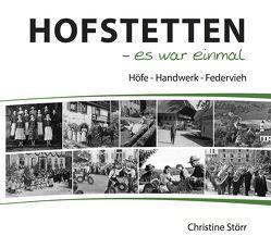 Hofstetten – es war einmal von Störr,  Christine
