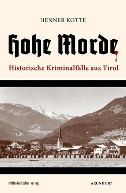 Hohe Morde von Kotte,  Henner