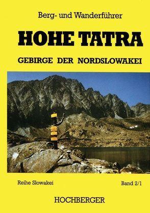 Hohe Tatra von Hochberger,  Ernst