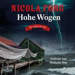 Hohe Wogen von Förg,  Nicola, May,  Michaela