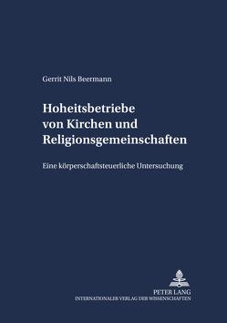 Hoheitsbetriebe von Kirchen und Religionsgemeinschaften von Beermann,  Gerrit Nils