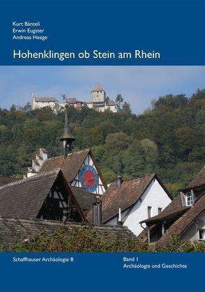 Hohenklingen ob Stein am Rhein von Bänteli,  Kurt, Eugster,  Erwin, Heege,  Andreas, Rehazek,  André