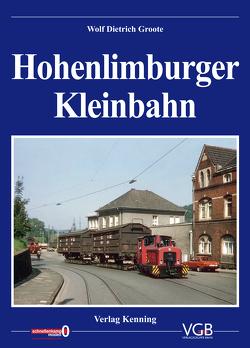 Hohenlimburger Kleinbahn von Groote,  Wolf Dietrich, Kenning,  Ludger