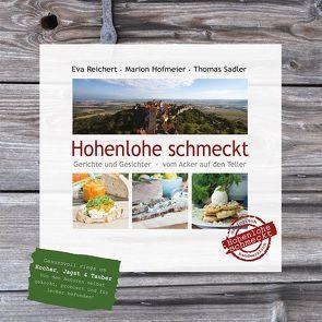 Hohenlohe schmeckt von Hofmeier,  Marion, Reichert,  Eva, Sadler,  Thomas