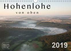 Hohenlohe von oben (Wandkalender 2019 DIN A4 quer) von Dietze,  Gerald