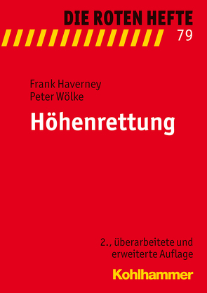 Höhenrettung von Haverney,  Frank, Wölke,  Peter