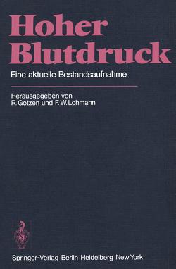 Hoher Blutdruck von Gotzen,  R., Lohmann,  F.W.