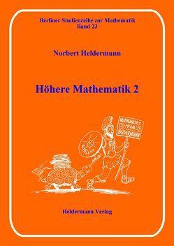 Höhere Mathematik 2 von Heldermann,  Norbert