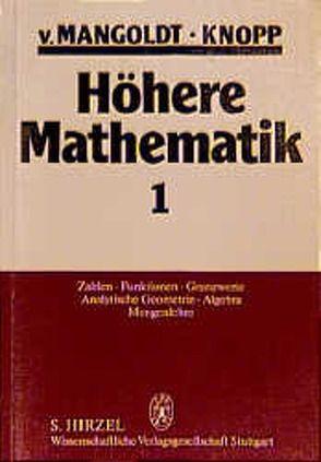 Höhere Mathematik Eine Einführung für Studierende und zum Selbststudium. Band 1 bis 4 von Knopp,  Konrad, Mangoldt,  Hans von