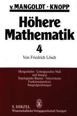 Höhere Mathematik Eine Einführung für Studierende und zum Selbststudium. Band 4 von Knopp,  Konrad, Mangoldt,  Hans von