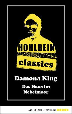 Hohlbein Classics – Das Haus im Nebelmoor von Hohlbein,  Wolfgang