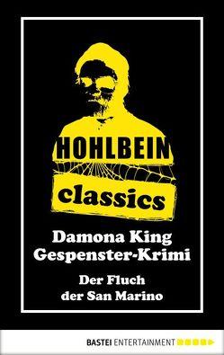 Hohlbein Classics – Der Fluch der San Marino von Hohlbein,  Wolfgang