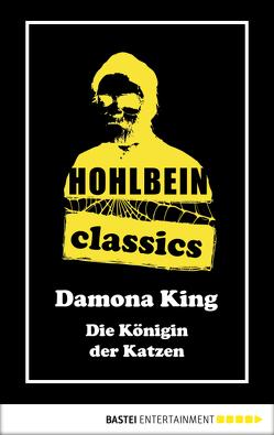 Hohlbein Classics – Die Königin der Katzen von Hohlbein,  Wolfgang