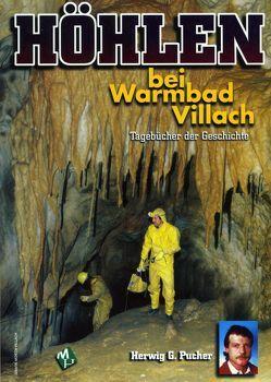 Höhlen bei Warmbad Villach von Pucher,  Herwig G