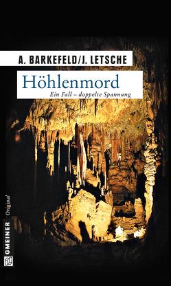 Höhlenmord von Barkefeld,  Anna, Letsche,  Julian