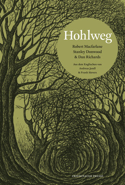 Hohlweg von Donwood,  Stanley, Jandl,  Andreas, Lawrence,  Richard, MacFarlane,  Robert, Richards,  Dan, Sievers,  Frank