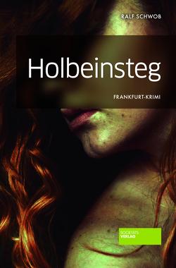 Holbeinsteg von Schwob,  Ralf