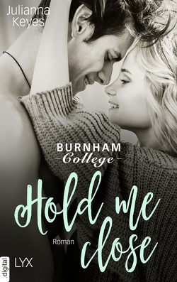 Hold me close von Keyes,  Julianna