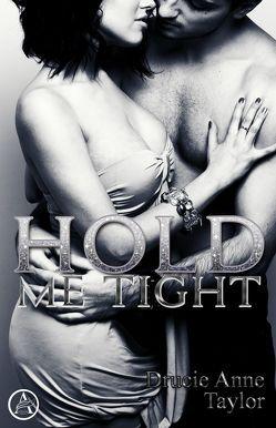 Hold me tight von Taylor,  Drucie Anne