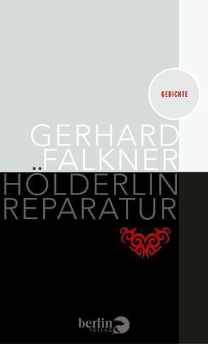 Hölderlin Reparatur von Falkner,  Gerhard