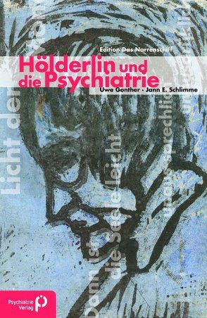 Hölderlin und die Psychiatrie von Gonther,  Uwe, Schlimme,  Jann E.