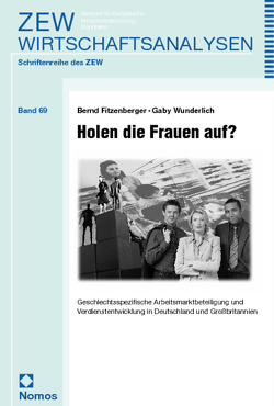 Holen die Frauen auf? von Fitzenberger,  Bernd, Wunderlich,  Gaby
