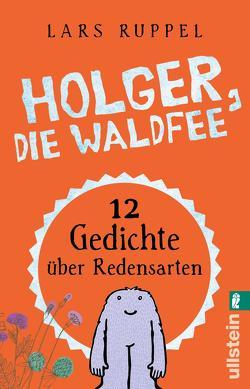 Holger, die Waldfee von Ruppel,  Lars