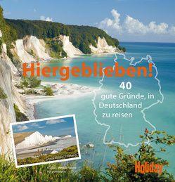 HOLIDAY Reisebuch: Hiergeblieben! von van Rooij,  Jens