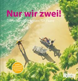 HOLIDAY Reisebuch: Nur wir zwei! von van Rooij,  Jens