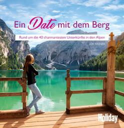 HOLIDAY Reisebuch: raus + rauf + runterkommen von Hajner,  Lea