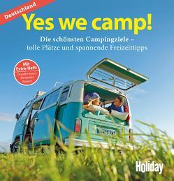 HOLIDAY Reisebuch: Yes we camp! Deutschland von Klemm,  Wilhelm, Stadler,  Eva