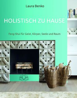 Holistisch zu Hause von Benko,  Laura, Reznikoff,  Jorinde