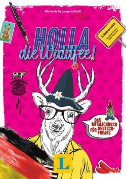 Holla, die Waldfee! – Deutsch kreativ entdecken von Langenscheidt,  Redaktion