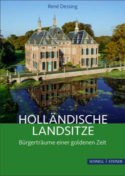 Holländische Landsitze von Dessing,  René W.Chr.