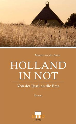 Holland in Not von Broek,  Maarten van den