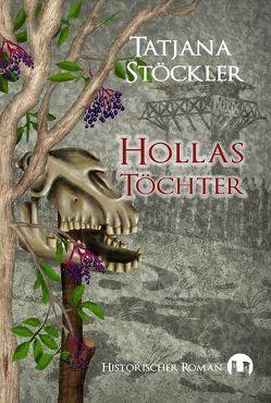 Hollas Töchter von Stöckler,  Tatjana