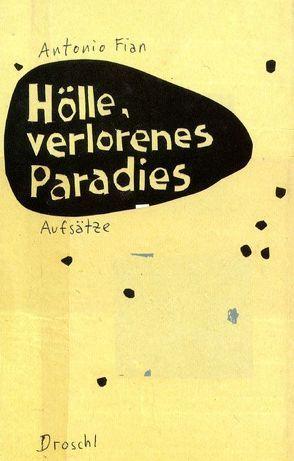 Hölle, verlorenes Paradies von Fian,  Antonio